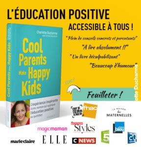 livre éducation positive Cool Parents Make Happy Kids