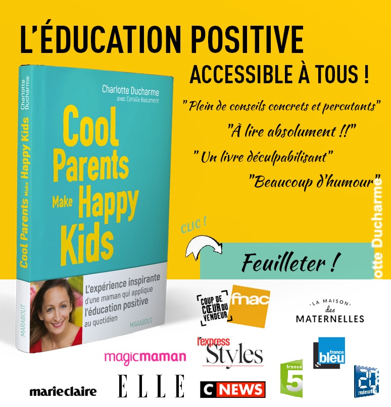 livre éducation positive Cool Parents Make Happy Kids