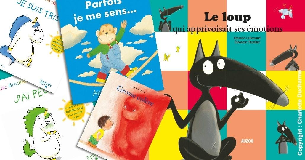 34a12bae5b037 Best-of des livres sur les émotions pour nos enfants !