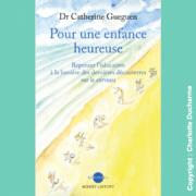 livre Pour une enfance heureuse catherine gueguen -cpmhk